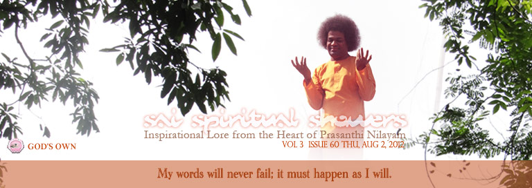 Sai Spiritual Showers: Volume 3  Issue 60 Thu, Aug 02, 2012