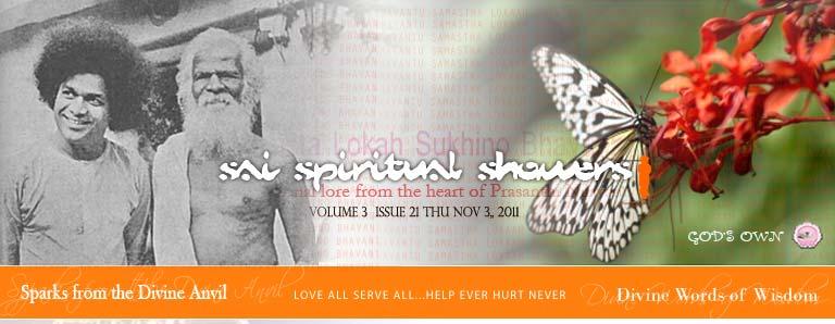 Sai Spiritual Showers:             VOLUME 3  issue 21 thu nov 3,, 2011