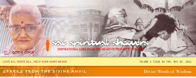 Sai Spiritual Showers Volume 2 Issue 94 Thu, May 05, 2011