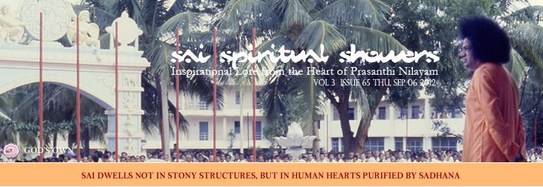 Sai Spiritual Showers: Volume 3  Issue 65 Thu, Sep 06, 2012
