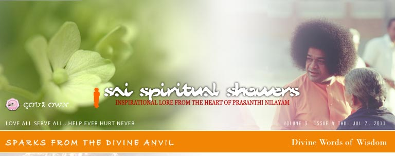 Sai Spiritual Showers: Volume 3  Issue 4 Thu, Jul 7, 2011