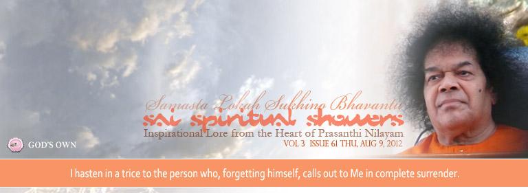 Sai Spiritual Showers: Volume 3  Issue 61 Thu, Aug 09, 2012