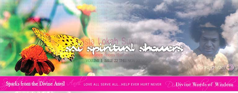 Sai Spiritual Showers:  VOLUME 3  issue 22 thu nov 10,  2011