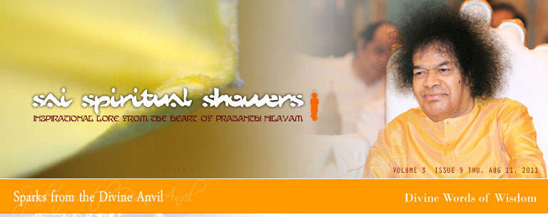 Sai Spiritual Showers: VOLUME 3  issue 9 thu, Aug 11, 2011