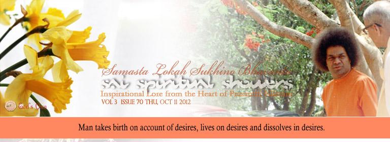 Sai Spiritual Showers: Volume 3  Issue 70 Thu, Jul 12, 2012