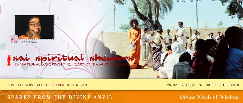 Sai Spiritual Showers. Volume 2, issue 74, Thu, Dec 16, 2010