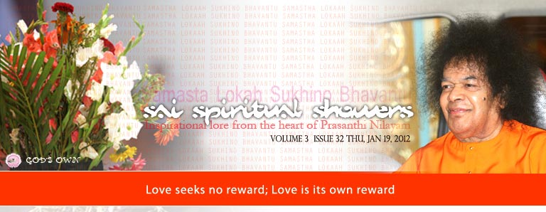 Sai Spiritual Showers:  VOLUME 3  issue 32 thu, jan 19, 2012
