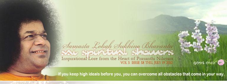 Sai Spiritual Showers: Volume 3  Issue 58 Thu, Jul 19, 2012
