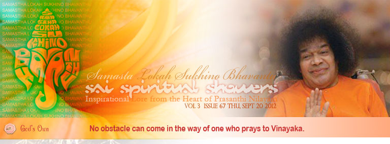Sai Spiritual Showers: Volume 3  Issue 67 Thu, Sep 20, 2012