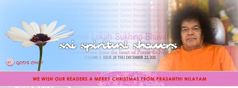 Sai Spiritual Showers:               VOLUME 3  issue 28 thu december 22, 2011