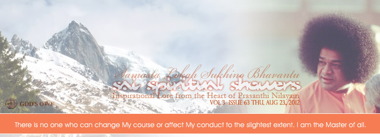 Sai Spiritual Showers: Volume 3  Issue 63 Thu, Aug 23, 2012