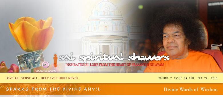 Sai Spiritual Showers. Volume 2 Issue 84 Thu, Feb 24, 2011