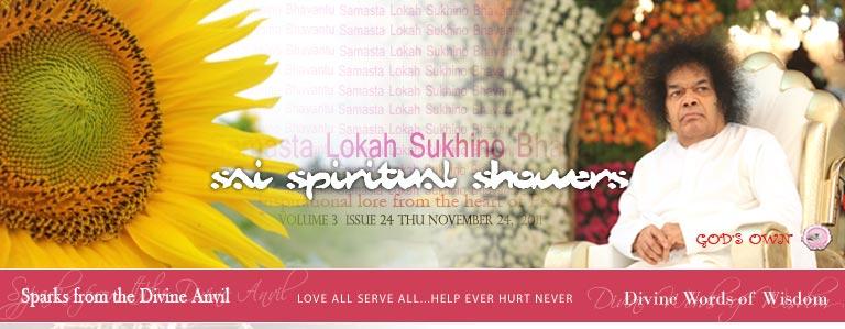 Sai Spiritual Showers:               VOLUME 3  issue 24 thu november 24,  2011