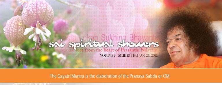 Sai Spiritual Showers:     VOLUME 3  issue 33 thu, jan 26, 2012