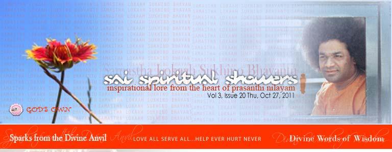Sai Spiritual Showers: Vol 3, Issue 20 Thu, Oct 27, 2011
