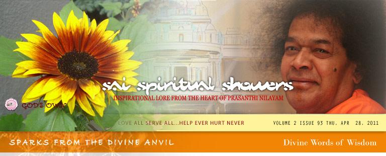 Sai Spiritual Showers VOLUME 2 issue 93 thu, APR  28, 2011