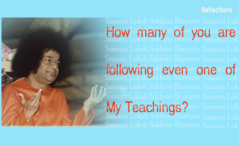 How Many Of You Are Following Even One Of My Teachings?