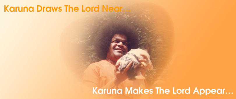 Karuna Draws The Lord Near…Karuna Makes The Lord Appear…