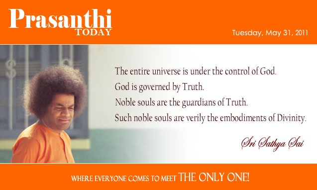 The entire universe is under the control of God. - Sri Sathya Sai