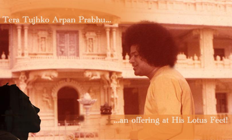 Tera Tujhko Arpan Prabhu…an offering at His Lotus Feet!
