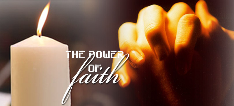 The Power Of Faith…