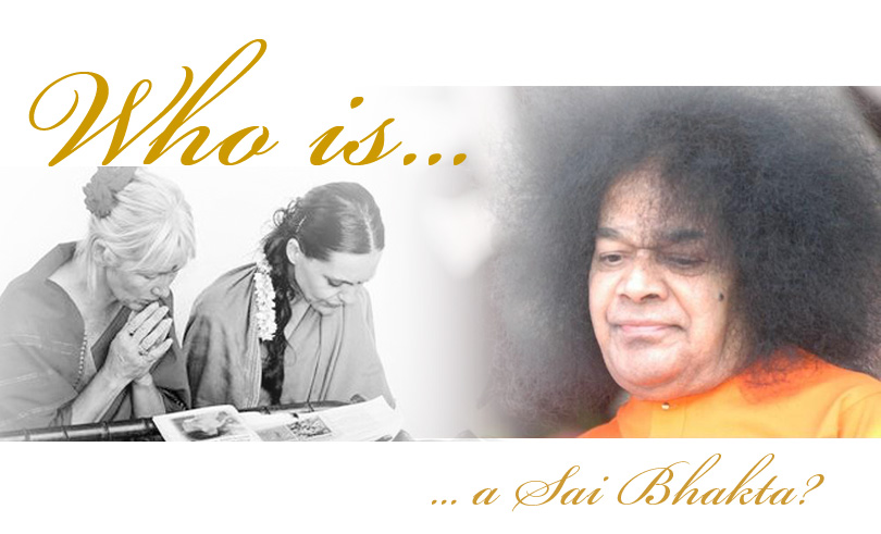 Who is a Sai bhakta?
