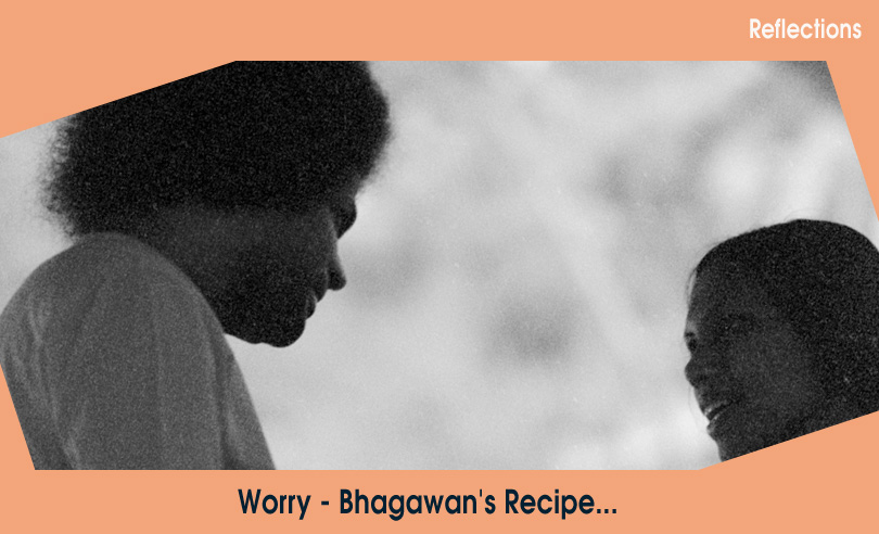 WORRY Bhagawan's Recipe…